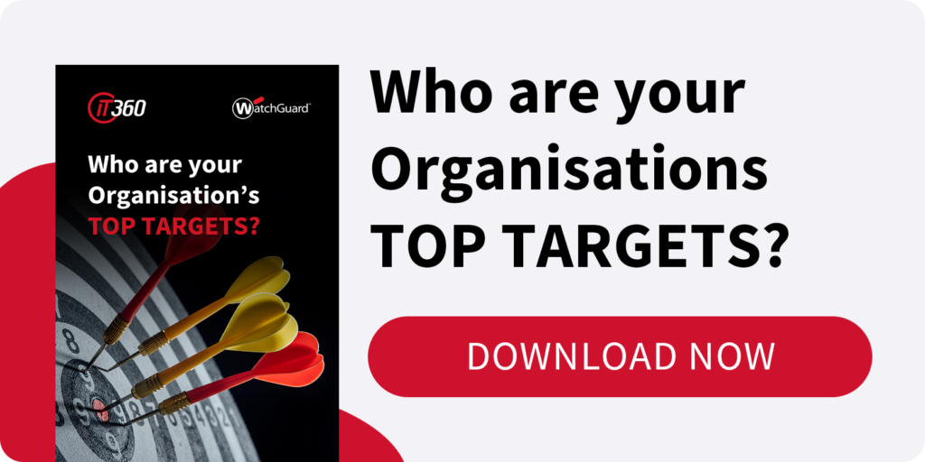Download the PDF: Who Are Your Organisation's Top Targets