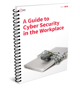 free guide: cyber security in the workplace