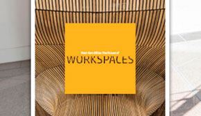 NEXT-GEN OFFICE: THE FUTURE OF WORKSPACES